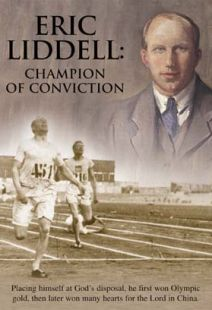 Eric Liddell: Champion of Conviction