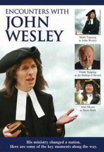 Encounters With John Wesley - .MP4 Digital Download
