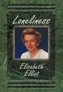 Elisabeth Elliot:  Loneliness