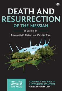 Faith Lessons 4: Death And Resurrection Of The Messiah