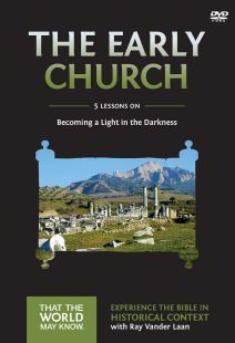 Faith Lessons 5: The Early Church
