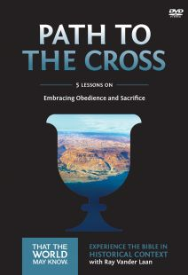 Faith Lessons 11: Path To The Cross