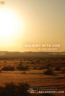 Faith Lessons 12: Walking With God In The Desert