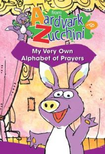 From Aardvark To Zucchini: Alphabet Of Prayers - .MP4 Digital Download