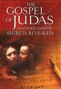 Gospel Of Judas And Other Gnostic Secrets Revealed - .MP4 Digital Download
