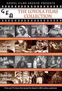 Gospel Films Archive Series - Loyola Films Collection