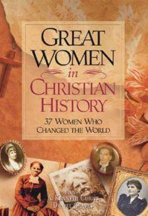 Great Women In Christian History