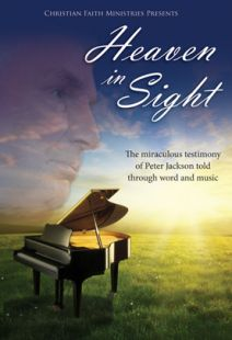 Heaven in Sight: The Peter Jackson Story