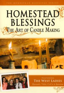 Homestead Blessings: The Art of Candle Making