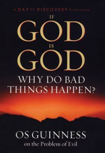 If God is God: Why Do Bad things Happen
