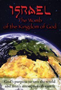 Israel: The Womb of the Kingdom of God - .MP4 Digital Download