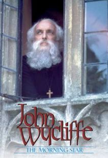 John Wycliffe: The Morningstar