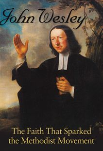 John Wesley: The Faith That Sparked the Methodist Movement - .MP4 Digital Download