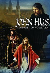 John Hus - A Journey of No Return - .MP4 Digital Download