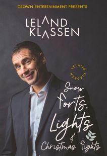 Leland Klassen: Snow Forts, Lights, & Christmas Fights