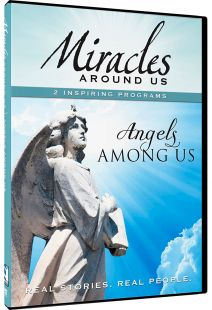 Miracles Around Us: Volume 4, Angels Among Us