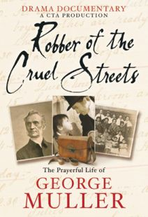 Robber Of The Cruel Streets: George Muller - .MP4 Digital Download
