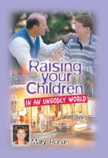 Raising Your Children In An Ungodly World