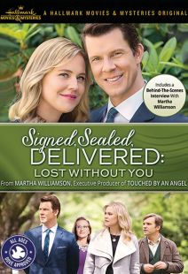 Signed, Sealed Delivered: Lost Without You