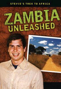 Stevie's Trek: Zambia Unleashed - .MP4 Digital Download
