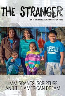 Stranger: Immigrants, Scripture, and the American Dream