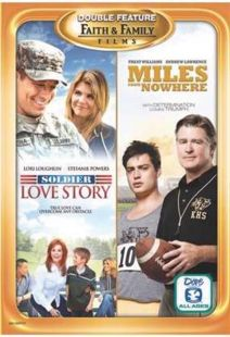 Soldier Love Story / Miles from Nowhere