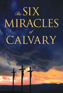 Six Miracles of Calvary