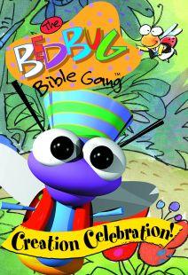 The Bedbug Bible Gang: Creation Celebration!