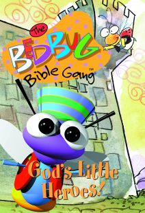 The Bedbug Bible Gang: God's Little Heroes! - .MP4 Digital Download