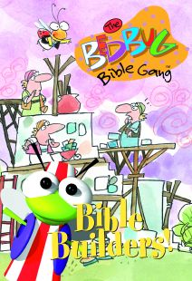 The Bedbug Bible Gang: Bible Builders!