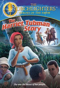 Torchlighters: Harriet Tubman