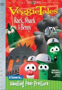 Veggie Tales: Rack, Shack And Benny