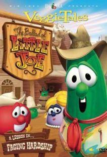 Veggie Tales: Ballad Of Little Joe