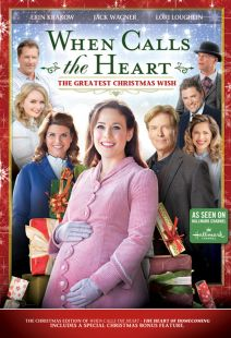 When Calls the Heart: The Greatest Christmas Wish