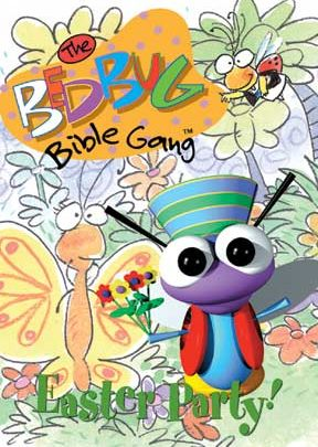 Bedbug Bible Gang: Easter Party!