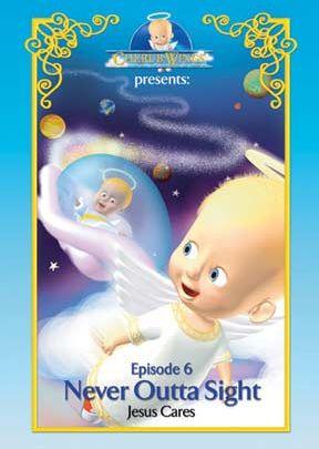 Cherub Wings #6: Never Outta Sight
