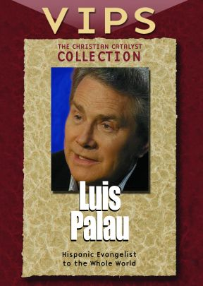 Christian Catalysts Collection: VIPS - Luis Palau - .MP4 Digital Download