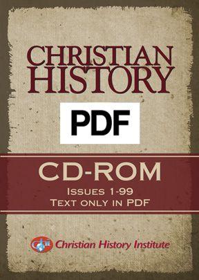 Christian History Magazine Archives