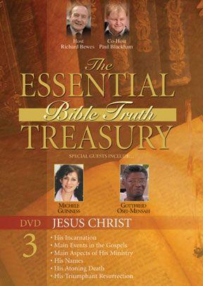 Essential Bible Truth Treasury #3: Jesus Christ