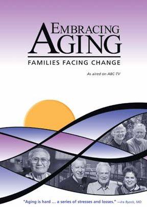 Embracing Aging - Families Facing Change - .MP4 Digital Download