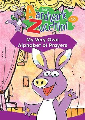 From Aardvark To Zucchini: Alphabet Of Prayers - .MP4 Digital Download