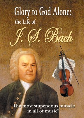 Glory To God Alone: Story of J.S. Bach - .MP4 Digital Download