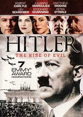 Hitler the Rise of Evil