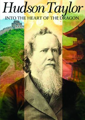 Hudson Taylor:  Into the Heart of the Dragon - .MP4 Digital Dowload