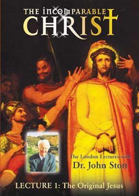 Incomparable Christ: #1, The Original Jesus