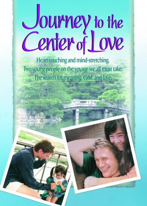 Journey to the Center of Love -  MP4 Digital Download