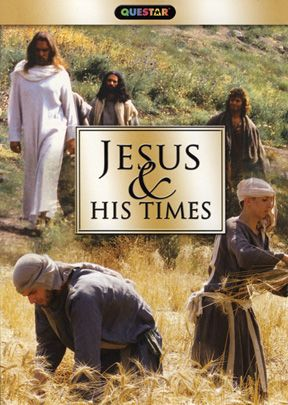 Jesus & His Times