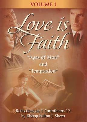 Love Is Faith With Fulton Sheen - Vol. 1 - .MP4 Digital Download