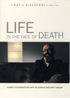 Life in the Face of Death