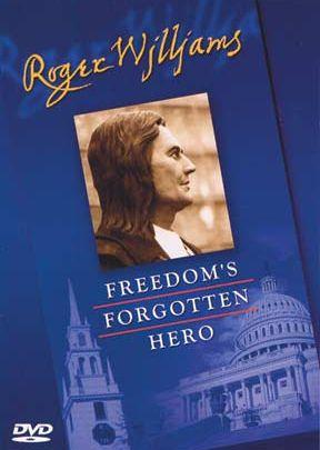 Roger Williams: Freedom's Forgotten Hero